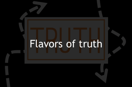 Flavors of truth